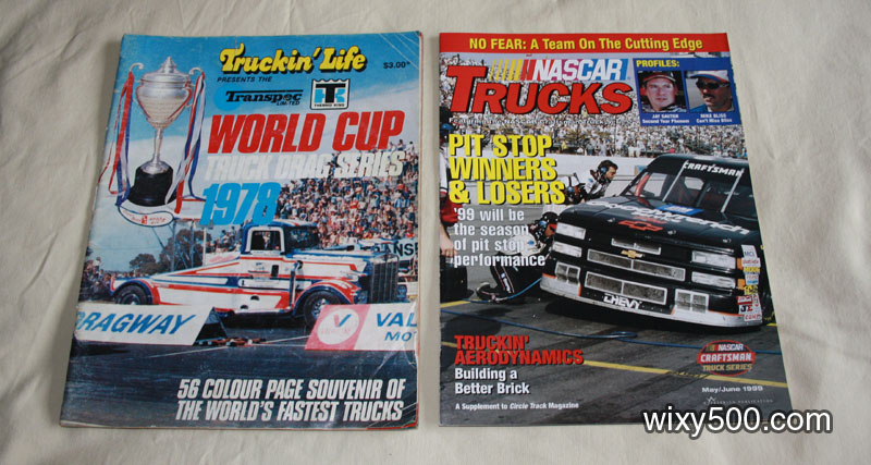 Truckin Life World Cup Truck Drags 1978, NASCAR Trucks – May/June 1999